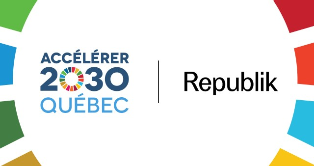 Republik launches the Consortium Accélérer 2030 for Quebec in partnership with Impact Hub