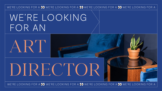 We are looking for an Artistic Director