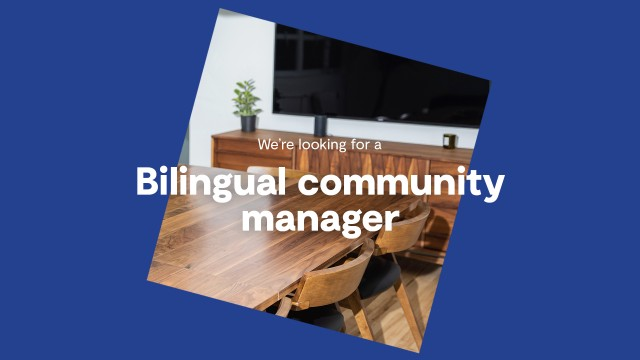 We are looking for a bilingual community manager