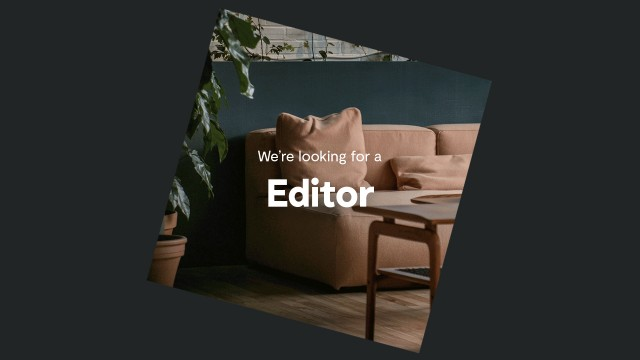 We're looking for a full time editor